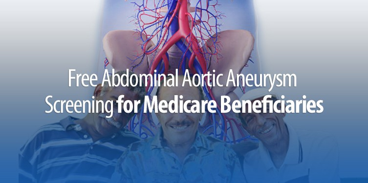 Free Abdominal Aortic Aneurysm Screening for Medicare Beneficiaries