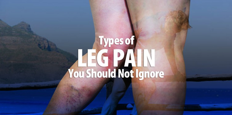 Types of Leg Pain You Should Not Ignore!